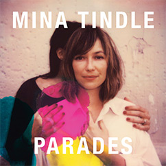 Mina Tindle - Parade - Nouvel Album